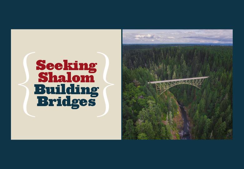 Seeking Shalom Building Bridges